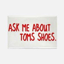 Ask Me About TOMS Shoes Rectangle Magnet