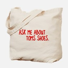 Ask Me About TOMS Shoes Tote Bag