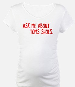 Ask Me About TOMS Shoes Shirt