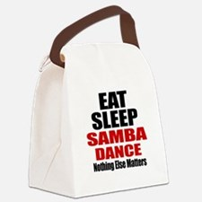 Eat Sleep Samba Dance Canvas Lunch Bag
