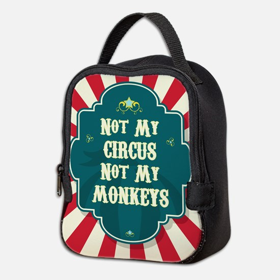 Not My Circus Neoprene Lunch Bag