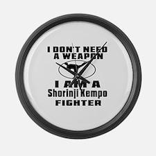 I Don't Need Weapon Shorinji Kemp Large Wall Clock