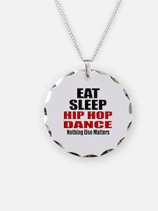 Eat Sleep Hip Hop Dance Necklace