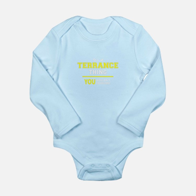TERRANCE thing, you wouldn't understand Body Suit