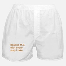 Beating M.S. with every step I take Boxer Shorts
