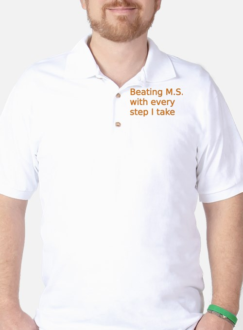 Beating M.S. with every step I take T-Shirt