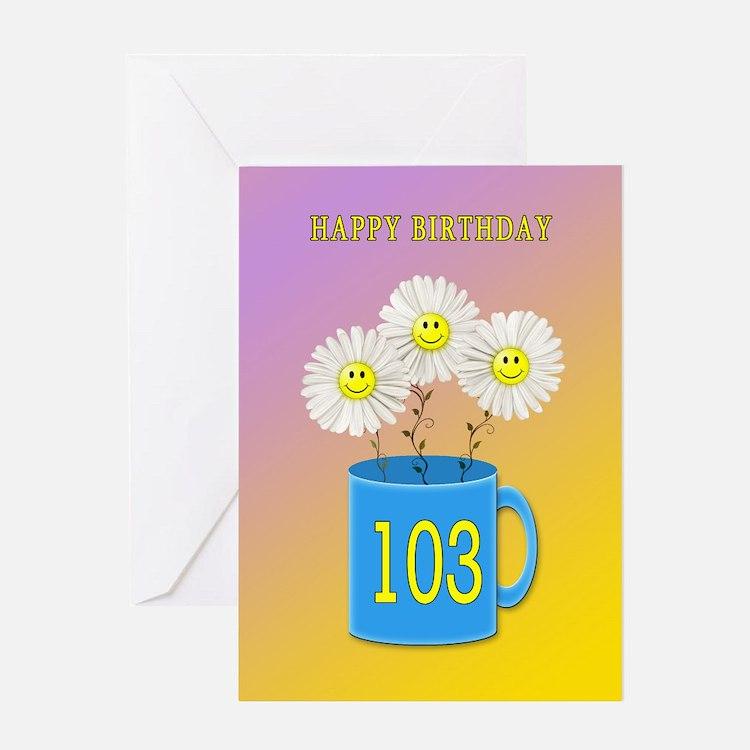 103rd birthday, smiling daisy flowers Greeting Car