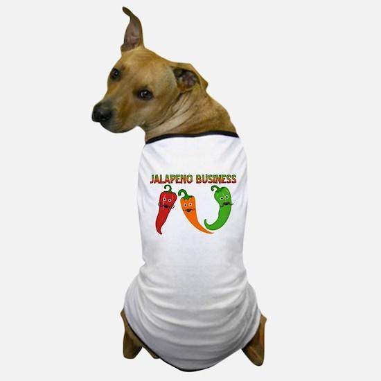 Jalapeno Business Dog T-Shirt
