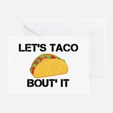 Let's Taco Bout It Greeting Card
