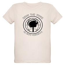 Save the Trees No More Homework T-Shirt