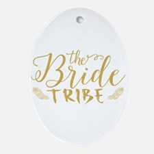 The Bride tribe Gold Glitter Modern Oval Ornament