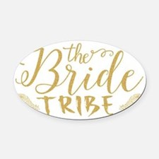 The Bride tribe Gold Glitter Moder Oval Car Magnet