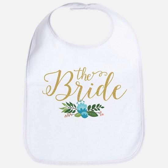 The Bride-Modern Text Design Gold Glitter & Fl Bib