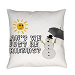 Just Be Friends Everyday Pillow