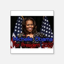 Michelle Obama For President Sticker