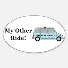 Moms Taxi My Other Ride Decal