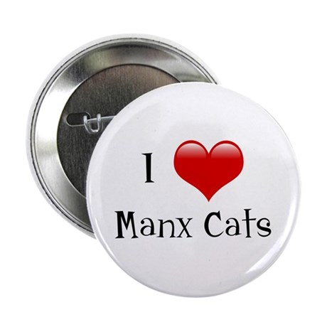 I Love Manx Cats Button