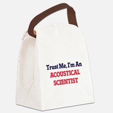 Trust me, I'm an Acoustical Scien Canvas Lunch Bag
