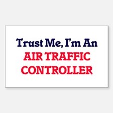 Trust me, I'm an Air Traffic Controller Decal
