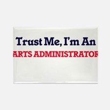 Trust me, I'm an Arts Administrator Magnets