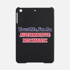 Trust me, I'm an Automotive Mechani iPad Mini Case