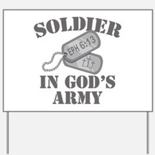 Soldier God's Army Yard Sign
