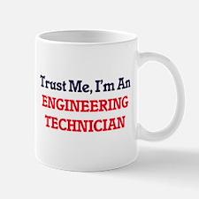Trust me, I'm an Engineering Technician Mugs