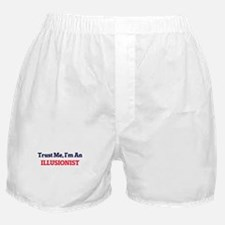 Trust me, I'm an Illusionist Boxer Shorts