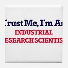 Trust me, I'm an Industrial Research Tile Coaster
