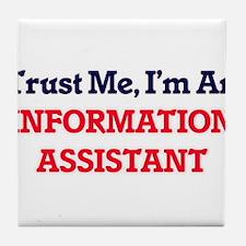 Trust me, I'm an Information Assistan Tile Coaster