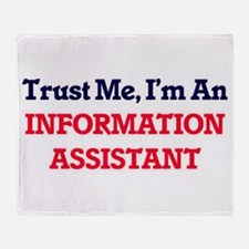 Trust me, I'm an Information Assista Throw Blanket
