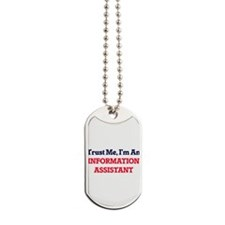 Trust me, I'm an Information Assistant Dog Tags