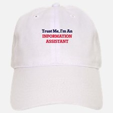 Trust me, I'm an Information Assistant Baseball Baseball Cap