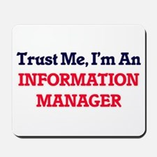 Trust me, I'm an Information Manager Mousepad