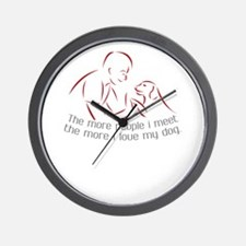 The more people i meet the more i love Wall Clock