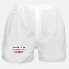 Trust me, I'm an Information Scientis Boxer Shorts