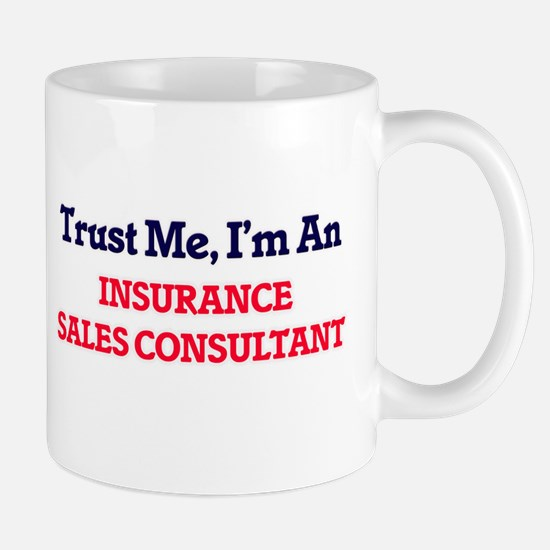 Trust me, I'm an Insurance Sales Consultant Mugs