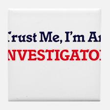Trust me, I'm an Investigator Tile Coaster