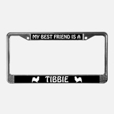 My Best Friend Is A Tibbie License Plate Frame