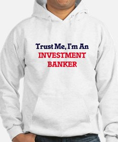 Trust me, I'm an Investment Bank Hoodie