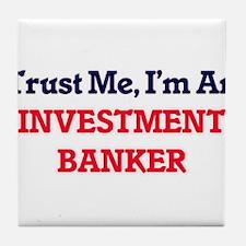 Trust me, I'm an Investment Banker Tile Coaster