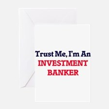 Trust me, I'm an Investment Banker Greeting Cards