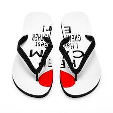 I Have The Best Great grandmother Flip Flops