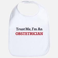 Trust me, I'm an Obstetrician Bib