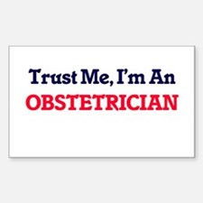Trust me, I'm an Obstetrician Decal