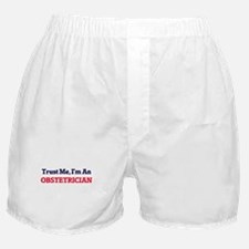 Trust me, I'm an Obstetrician Boxer Shorts