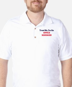 Trust me, I'm an Office Manager T-Shirt