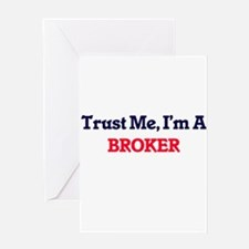 Trust me, I'm a Broker Greeting Cards