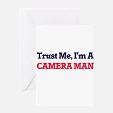 Trust me, I'm a Camera Man Greeting Cards