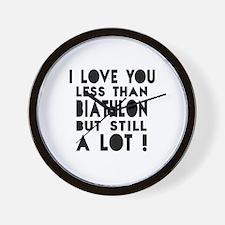 I Love You Less Than Biathlon Wall Clock